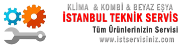 İstanbul Servis Hizmetleri – Bakım Arıza